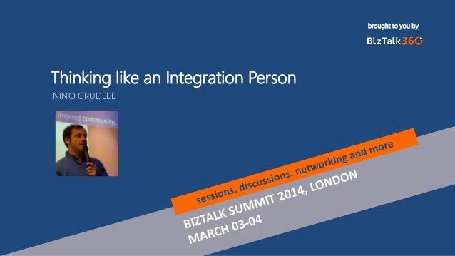 Biztalk Integration, Thinking like an Integration Person Biztalk360