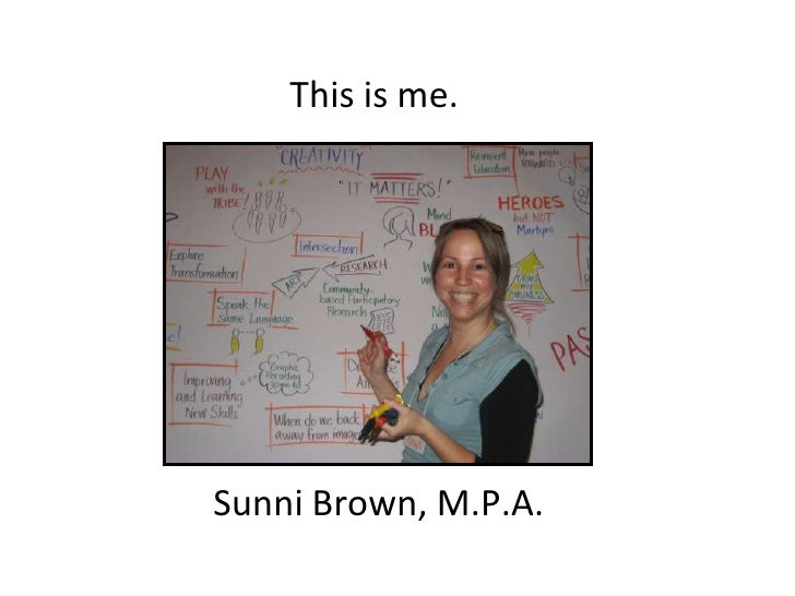 This is me.     Sunni Brown, M.P.A.