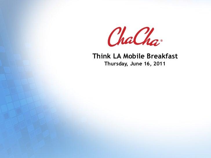 Think LA Mobile Breakfast   Thursday, June 16, 2011