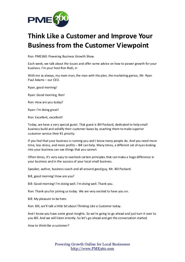 Think Like a Customer and Improve YourBusiness from the Customer ViewpointRon: PME360: Powering Business Growth Show.Each ...