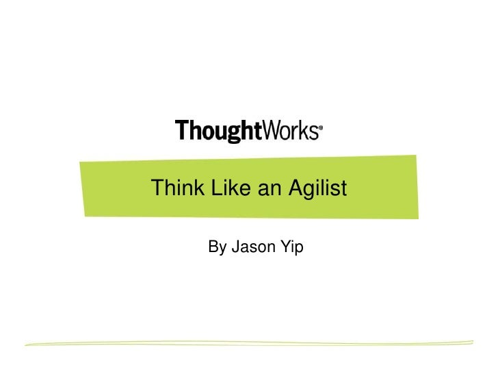 Think Like an Agilist      By Jason Yip