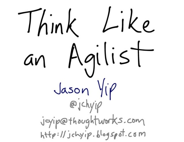 Think Like an Agilist - Agile India 2014