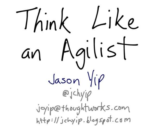 Think Like an Agilist - Agile India 2014