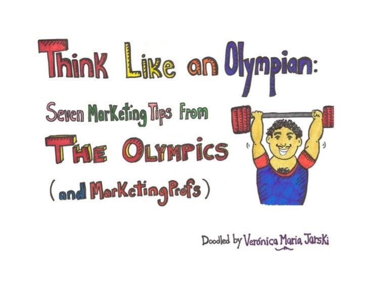 Think Like an Olympian: 7 Marketing Tips From the Olympics and MarketingProfs