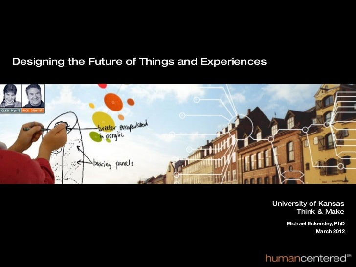 Designing The Future of Things & Experiences