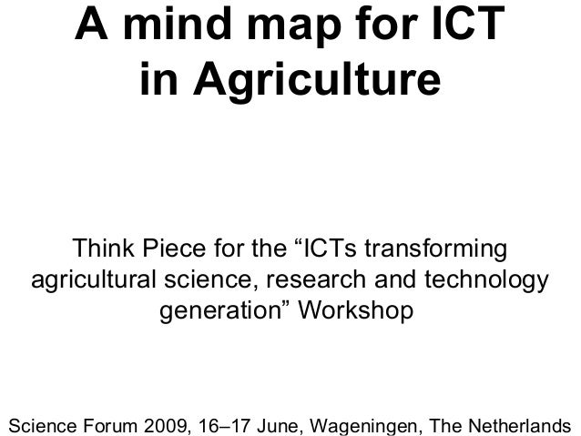 """A mind map for ICT in Agriculture Think Piece for the """"ICTs transforming agricultural science, research and technology gen..."""