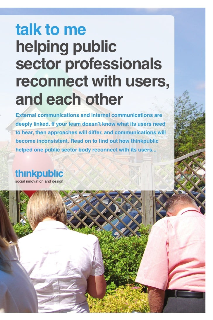 talk to me helping public sector professionals reconnect with users, and each other External communications and internal c...