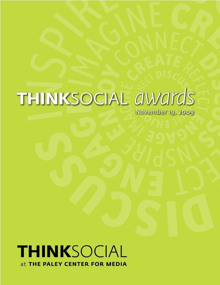 THINKSOCIAL                     awards                                 November 19, 2009     THINKSOCIAL at THE PALEY CENT...