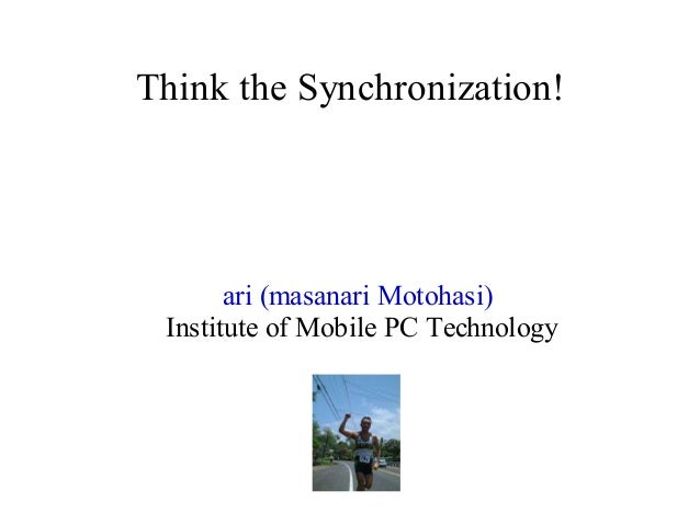 Think sync (July 20, 2003) 同期を考えよう