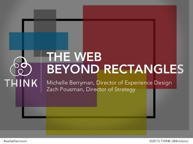 The Web Beyond Rectangles (Ubicomp & The Internet of Things)