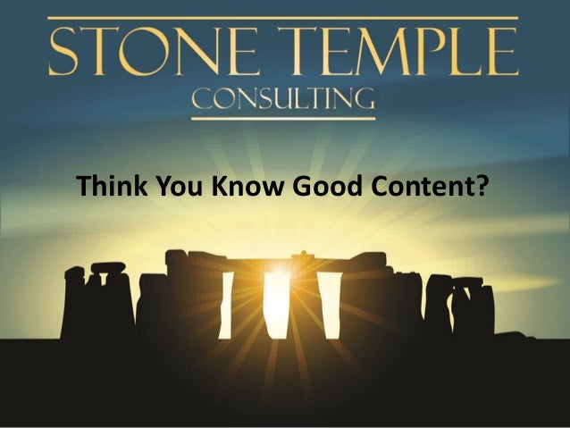 Think You Know Great Content by Eric Enge
