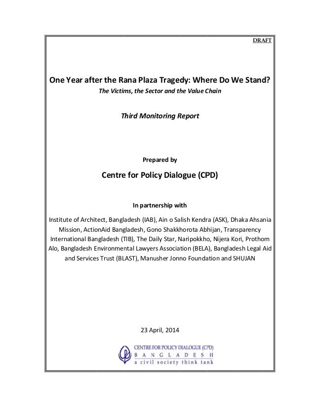 """Third Monitoring Report: """"One Year after the Rana Plaza Tragedy: Where Do We Stand? the Victims, the Sector and the Value Chain"""