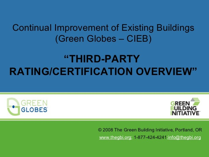 """Continual Improvement of Existing Buildings          (Green Globes – CIEB)         """"THIRD-PARTYRATING/CERTIFICATION OVERVI..."""