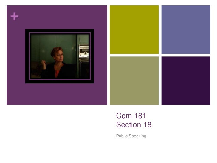 Com 181Section 18<br />Public Speaking<br />
