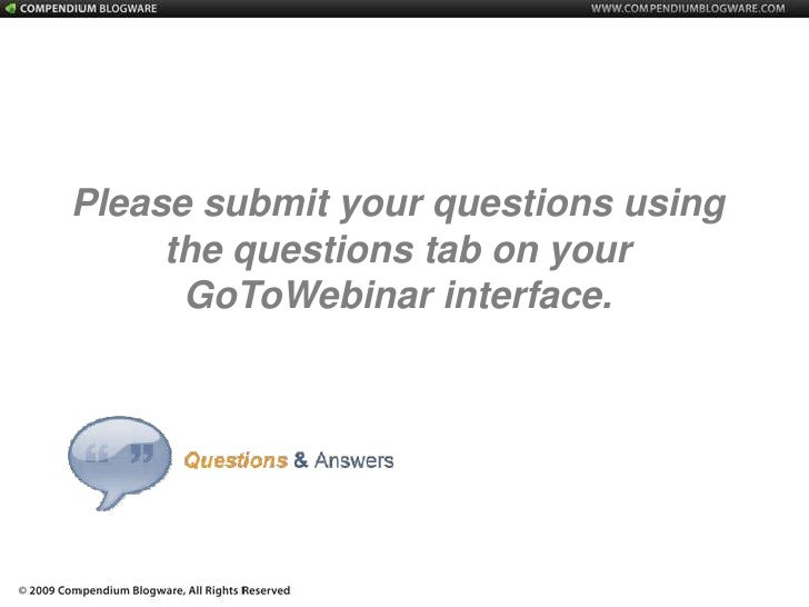 Please submit your questions using the questions tab on your GoToWebinar interface.<br />