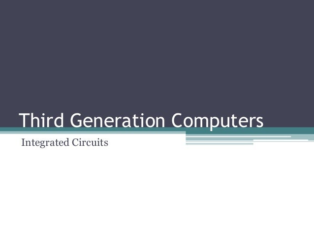 third generation computers  hardware and software