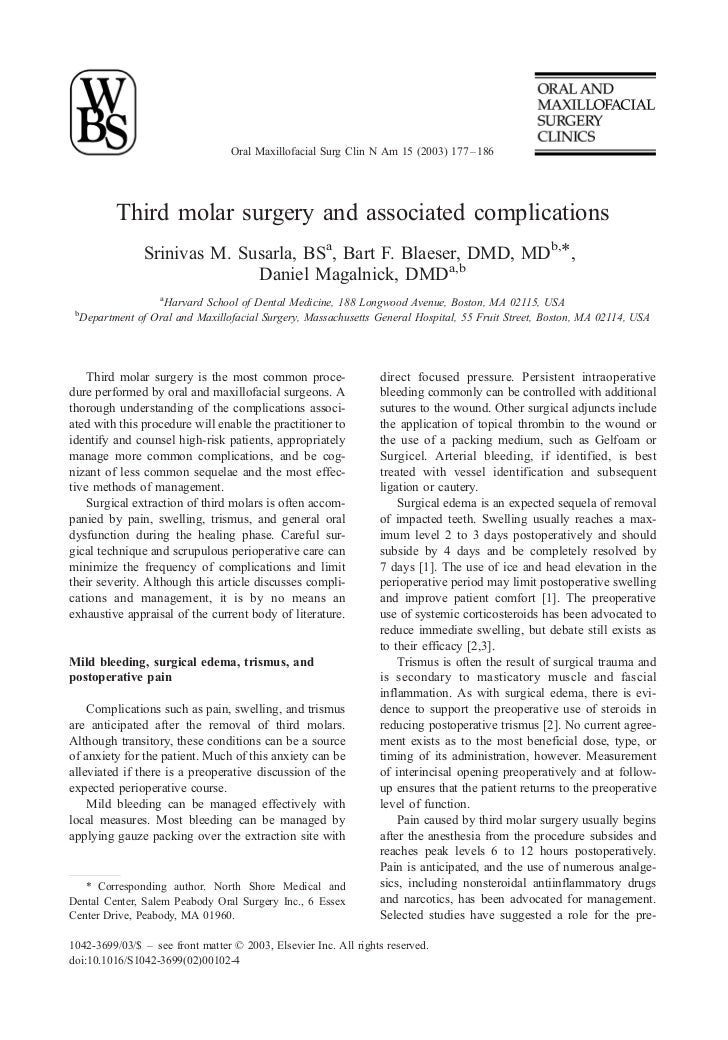 Oral Maxillofacial Surg Clin N Am 15 (2003) 177 – 186            Third molar surgery and associated complications         ...
