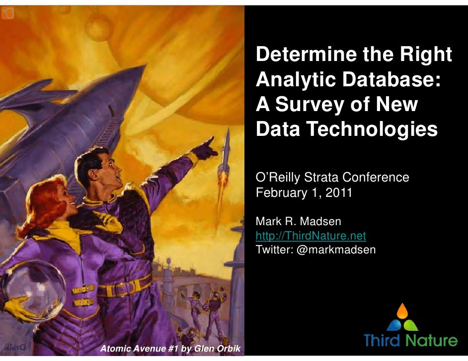 Determine the Right Analytic Database: A Survey of New Data Technologies