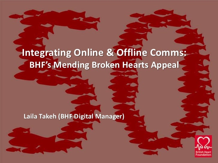 British Heart Foundation Integration of Online and Offline for Fundraising