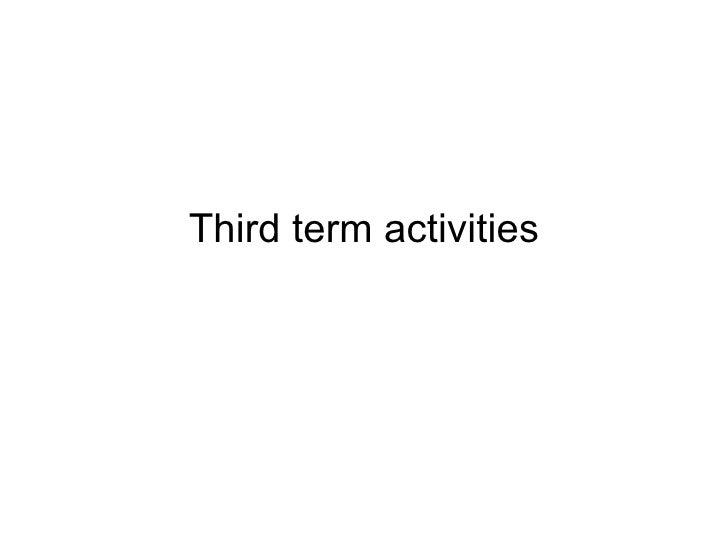 Third term activities