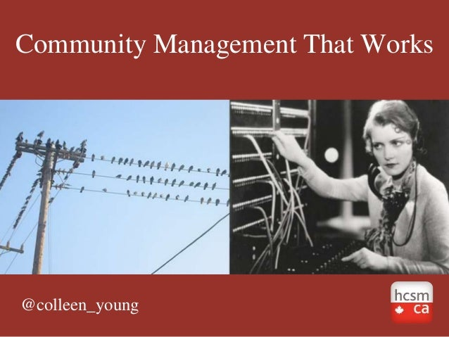 Community Management That Works@colleen_young