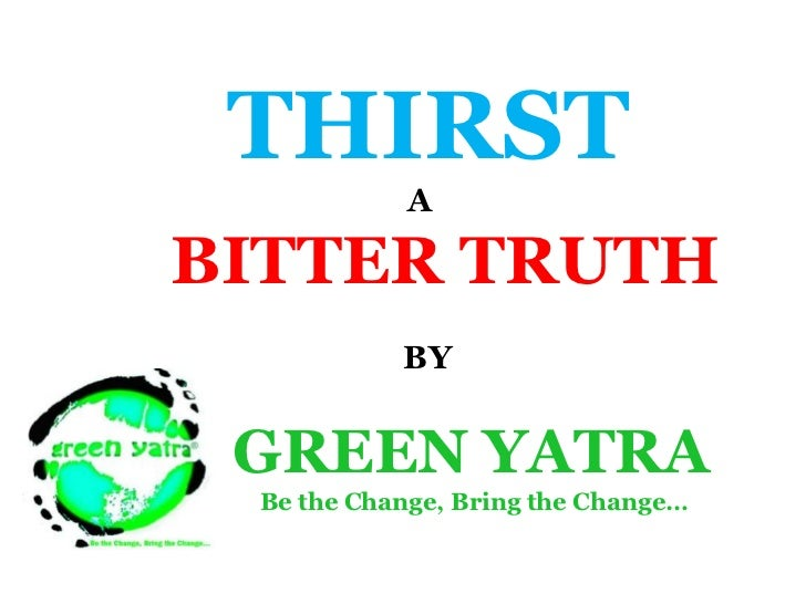 THIRST-  A Bitter Truth