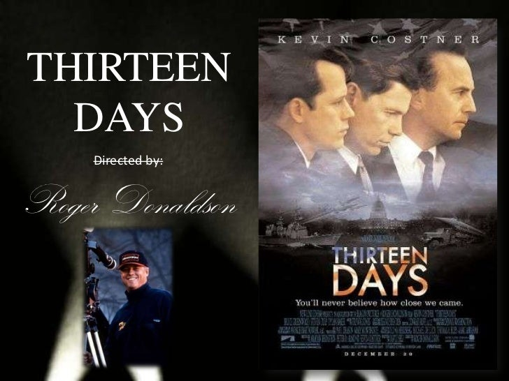 Thirteen Days Movie Analysis