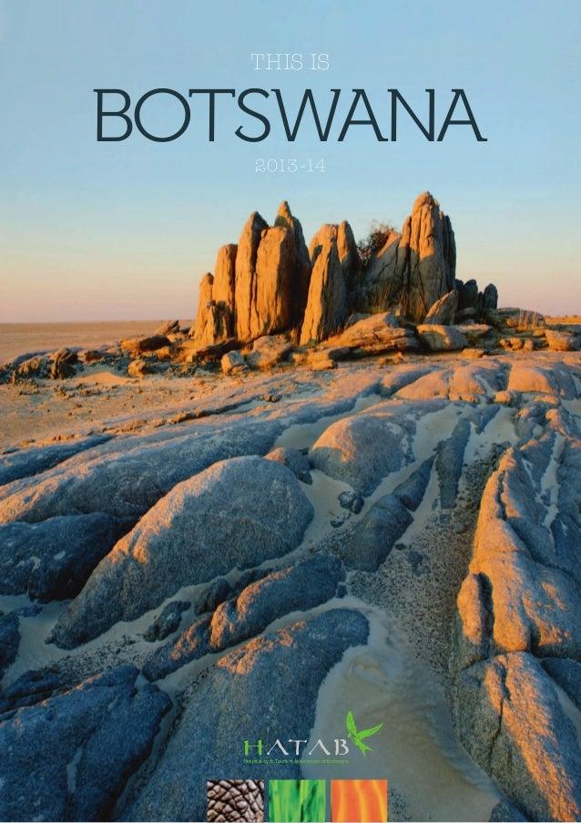 This is  botswana 2013-14  Hospitality & Tourism Association of Botswana