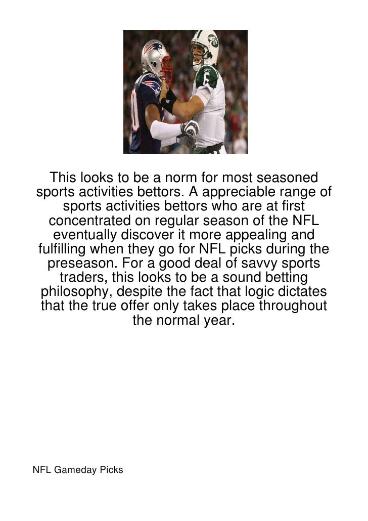 This looks to be a norm for most seasonedsports activities bettors. A appreciable range of      sports activities bettors ...