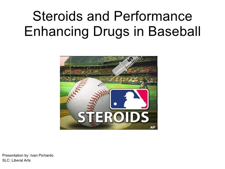 Period#3-Ivan Pichardo-Steroid and Performance Enhancing Drugs in Baseball