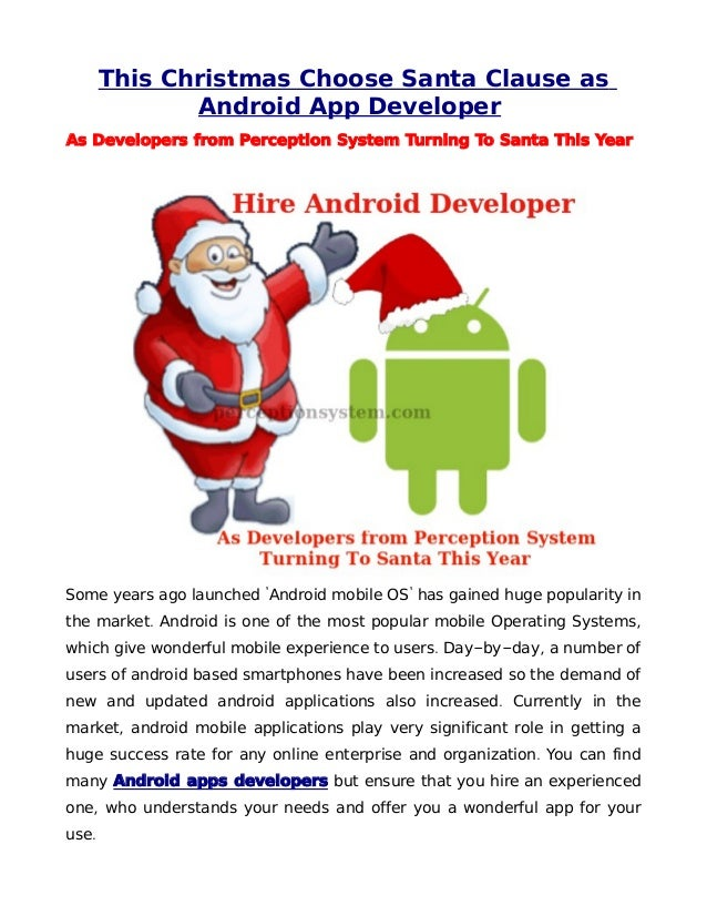 This Christmas Choose Santa Clause as              Android App DeveloperAs Developers from Perception System Turning To Sa...