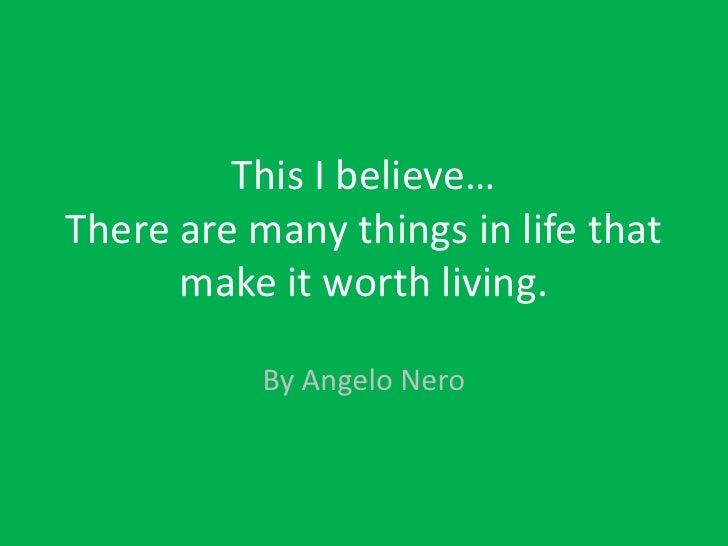 This i believe