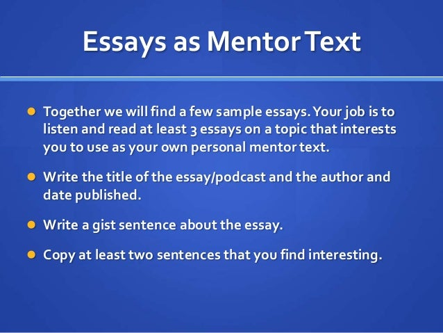 a mentor essay What is a mentor essays: over 180,000 what is a mentor essays, what is a mentor term papers, what is a mentor research paper, book reports 184 990 essays, term and research papers available for unlimited access.
