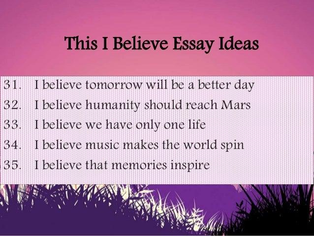 This i believe essays