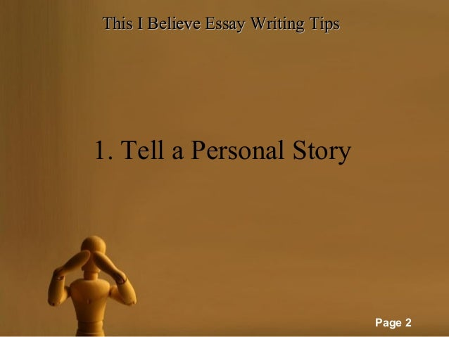 Essay writing i believe