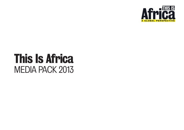 This is Africa 2013 media pack