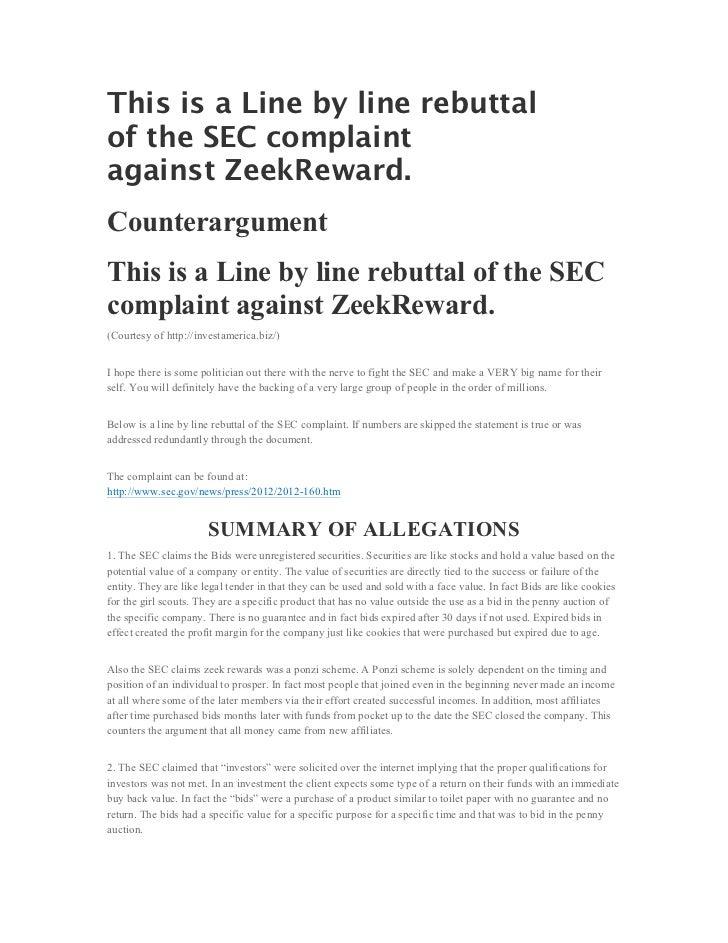 This is a Line by line rebuttalof the SEC complaintagainst ZeekReward.CounterargumentThis is a Line by line rebuttal of th...