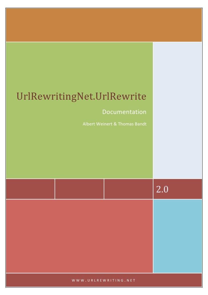 UrlRewritingNet.UrlRewrite                            Documentation                    AlbertWeinert&Thom...