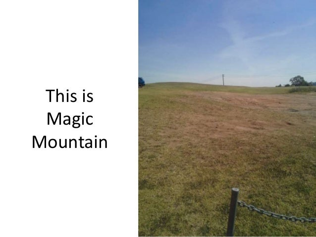 This is Magic Mountain