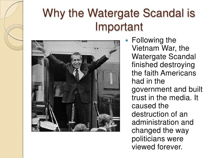 How did the Watergate scandal affect the way Americans view their President and national polotics?