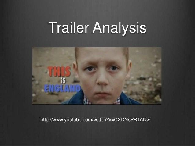 Trailer Analysis http://www.youtube.com/watch?v=CXDNsPRTANw