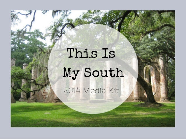 This Is My South 2014 Media Kit