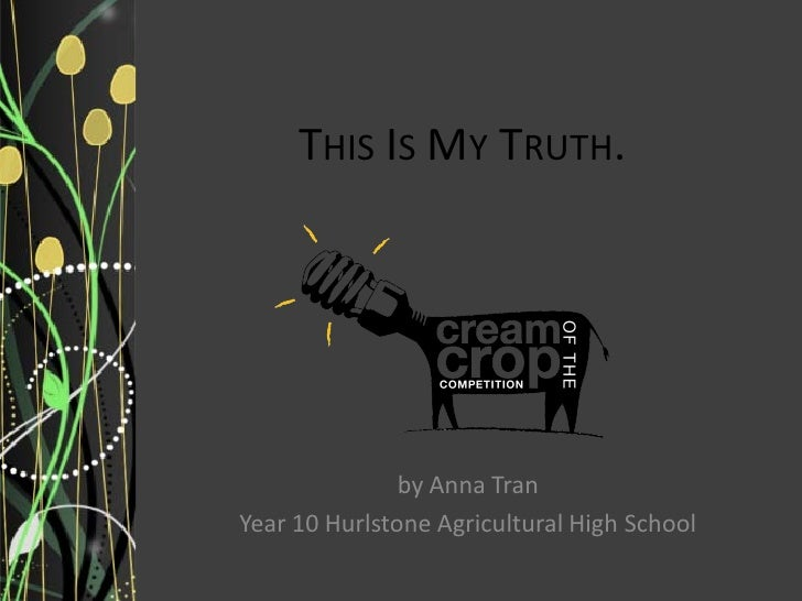 This is My Truth -  a climate change presentation by Anna Tran