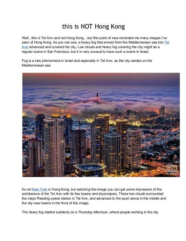 this is NOT Hong Kong Well...thisisTelAvivandnotHongKong....butthispointofviewremindedmemanyimagesI've see...