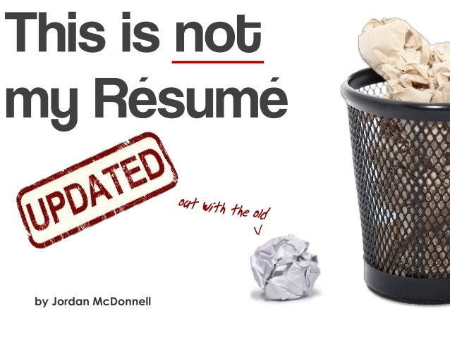 This is NOT my resume