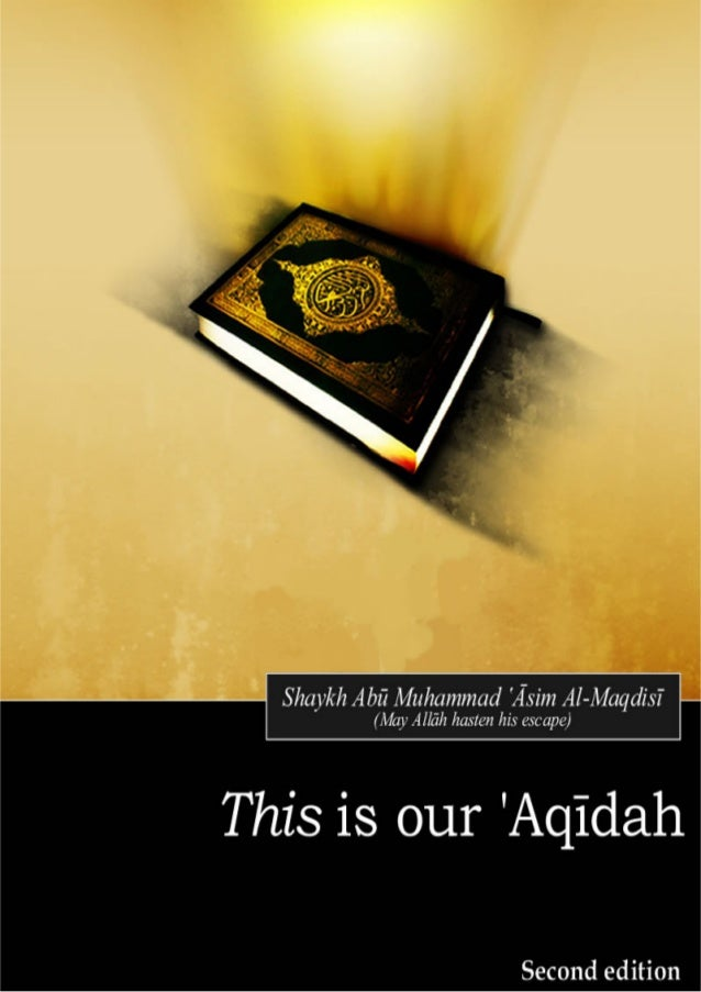This is our 'Aqīdah | Shaykh Abū Muhammad al-Maqdisī