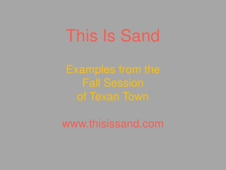 This Is Sand Examples