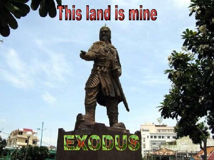 EXODUS This land is mine