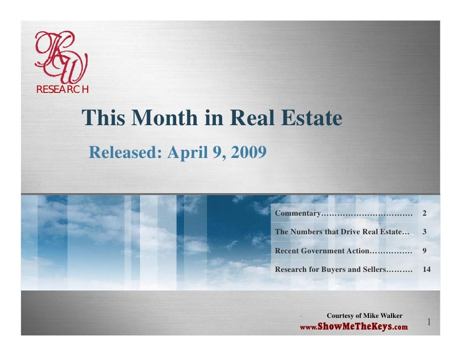 RESEARCH         This M h i R l E       Thi Month in Real Estate        Released: April 9, 2009                        9  ...