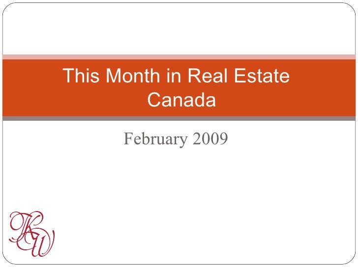 This Month In Real Estate February Canada 20090203